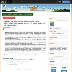 Thèse - Université Paris X 10/12/07 Géographie de zoonoses en Thaïlande : de la distribution des rongeurs, vecteurs et hôtes, au risque de transmission - Thèse et Atlas en ligne