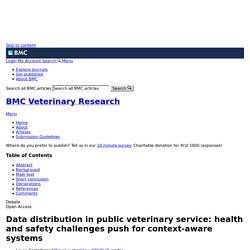 BMC VETERINARY RESEARCH 22/12/17 Data distribution in public veterinary service: health and safety challenges push for context-aware systems