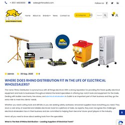 Where Does Rhino Distribution Fit In The Life Of Electrical Wholesalers? - Rhino Distribution