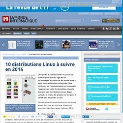 12/10/13 - 10 distributions Linux à suivre en 2014