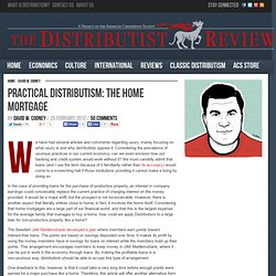 The Distributist Review – Practical Distributism: The Home Mortgage