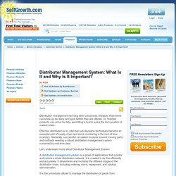 Distributor Management System: What Is It and Why Is It Important?