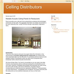 Celling Distributors: Reliable Acoustic Ceiling Panels for Restaurants