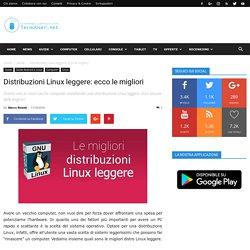 Distribuzioni Linux leggere: ecco le migliori