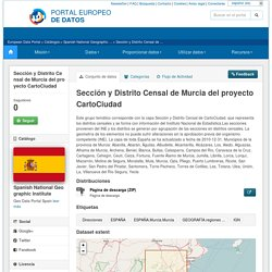 Section and Murcia census district cartociudad project - Conjuntos de datos - European Data Portal