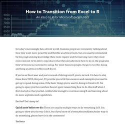 District Data Labs - How to Transition from Excel to R