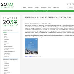 Seattle 2030 District Releases New Strategic Plan