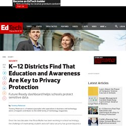 K–12 Districts Find That Education and Awareness Are Key to Privacy Protection