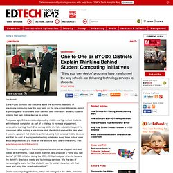 One-to-One or BYOD? Districts Explain Thinking Behind Student Computing Initiatives