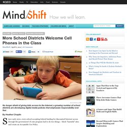 More School Districts Welcome Cell Phones in the Class