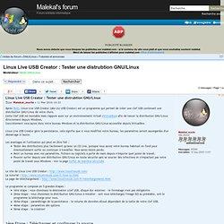 Linux Live USB Creator : Tester une distrubtion GNU/Linux : Tutoriels et annonces