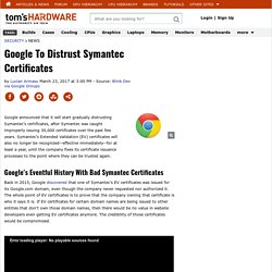 Google To Distrust Symantec Certificates