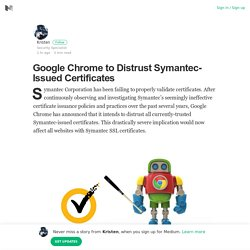 Google Chrome to Distrust Symantec-Issued Certificates