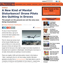 A New Kind of Mental Disturbance? Drone Pilots Are Quitting in Droves