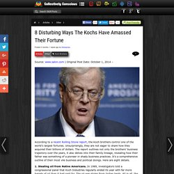 8 Disturbing Ways The Kochs Have Amassed Their Fortune