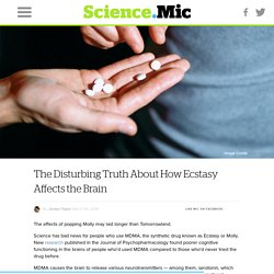 The Disturbing Truth About How Ecstasy Affects the Brain