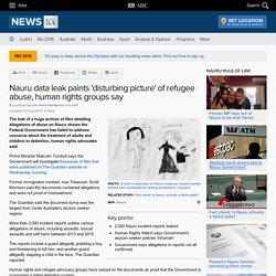 Nauru data leak paints 'disturbing picture' of refugee abuse, human rights groups say