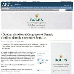 «Quedan disueltos el Congreso y el Senado elegidos el 20 de noviembre de 2011»