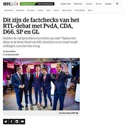 Dit zijn de factchecks van het RTL-debat met PvdA, CDA, D66, SP en GL - NRC