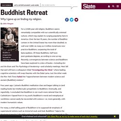 Why I ditched Buddhism