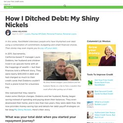 How I Ditched Debt: My Shiny Nickels - NerdWallet