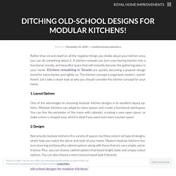 Ditching Old-School Designs for Modular Kitchens! - Royal Home Improvements
