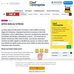 DITES NON AU STRESS - DOSSIER