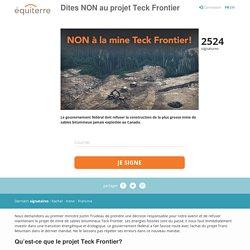 Dites NON au projet Teck Frontier