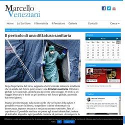 Il pericolo di una dittatura sanitaria - Marcello Veneziani