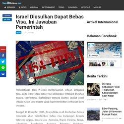 Israel Diusulkan Dapat Bebas Visa. Ini Jawaban Pemerintah