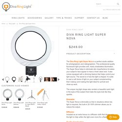 Diva Ring Light Super Nova - Diva Ring Light
