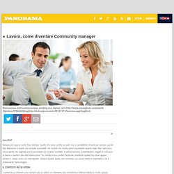 Lavoro, come diventare Community manager - Panorama