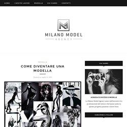 Come diventare una modella – Multimedia Modeling Agency