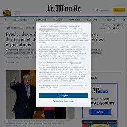 Brexit: des «divergences» entre Ursula von der Leyen et Boris Johnson avant la reprise des négociations