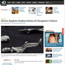Divers Explore Sunken Ruins of Cleopatra's Palace