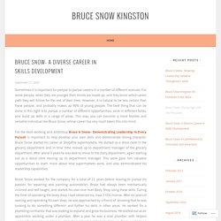 Bruce Snow- A Diverse Career in Skills Development – Bruce Snow Kingston