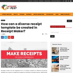 How can a diverse receipt template be created in Receipt Maker?