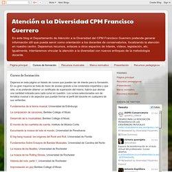 Atención a la Diversidad CPM Francisco Guerrero: Cursos de formación