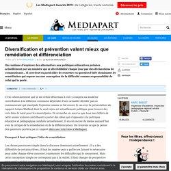 Diversification et prévention valent mieux que remédiation et différenciation