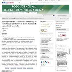 Food Science and Technology International May 4, 2015 Development of a convenience and safety chilled sous vide fish dish: Diversification of aquacultural products