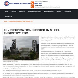 Diversification needed in steel industry: EDC