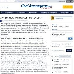 DIVERSIFICATION: LES CLES DU SUCCES - dossier