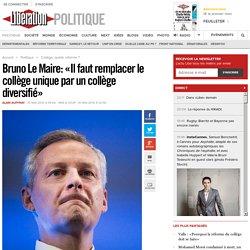 Bruno Le Maire: «Il faut remplacer le collège unique par un collège diversifié»