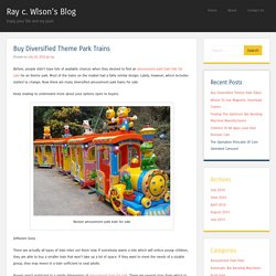 Buy Diversified Theme Park Trains