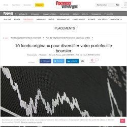 10 fonds originaux pour diversifier votre portefeuille boursier