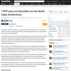 7 ETF pour se diversifier sur les Small Caps américaines