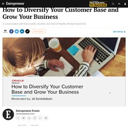 How to Diversify Your Customer Base and Grow Your Business