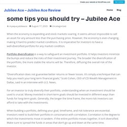 Diversifying your portfolio? Here are some tips you should try – Jubilee Ace
