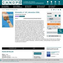 A l'école de la sécurité - Revue Diversité, n° 147, décembre 2006