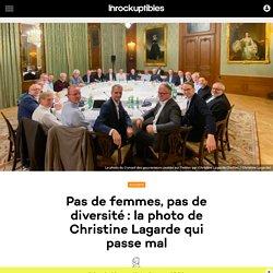 Pas de femmes, pas de diversité: la photo de Christine Lagarde qui passe mal